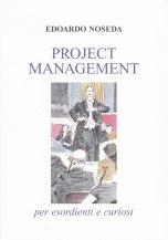 Project Management per espriennti e curiosi